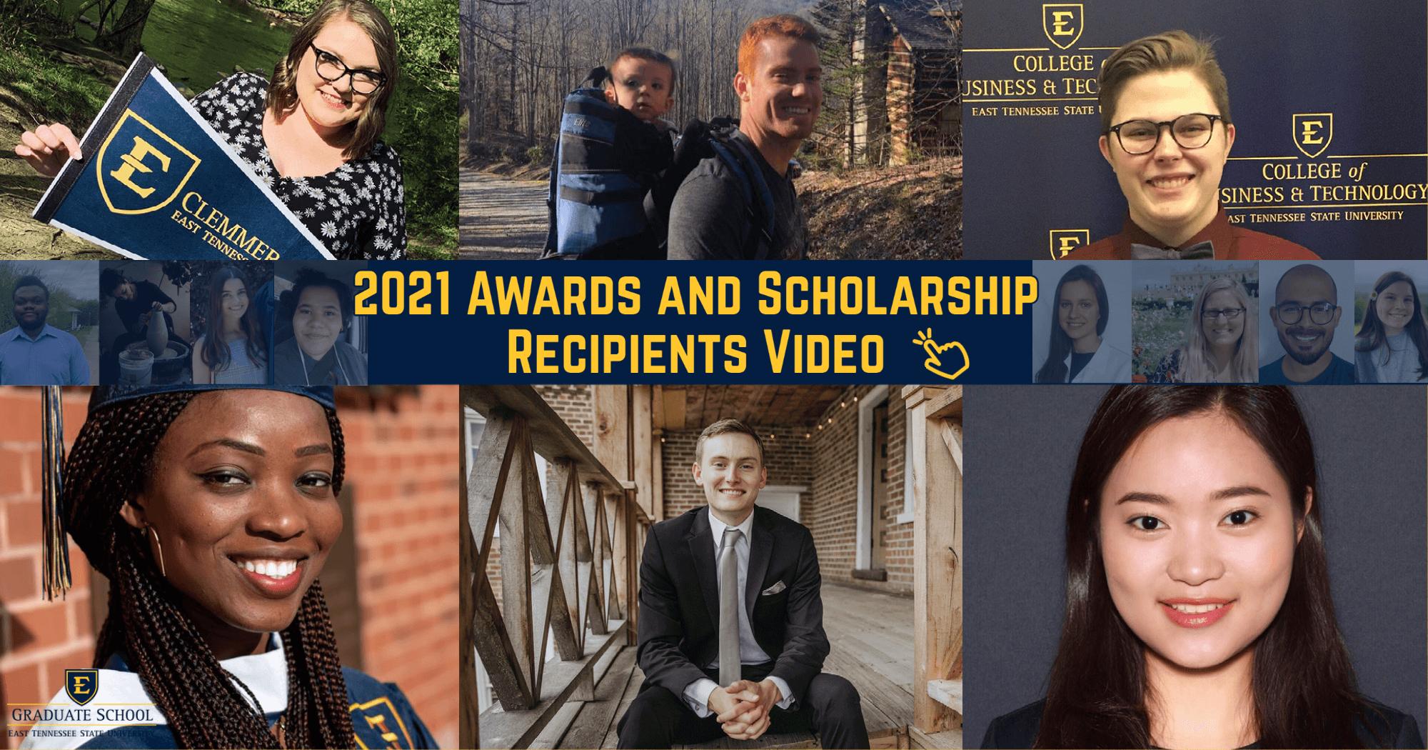 ETSU Graduate School 2021 Awards and Scholarship Recipients
