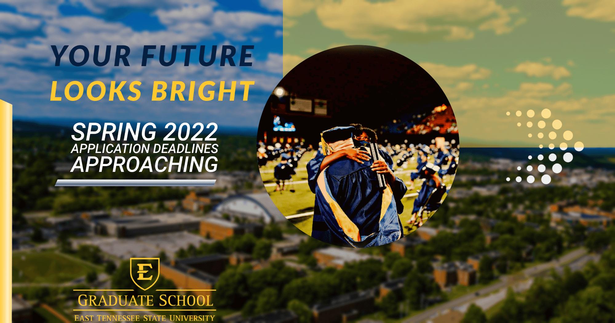 Spring 2022 Deadlines