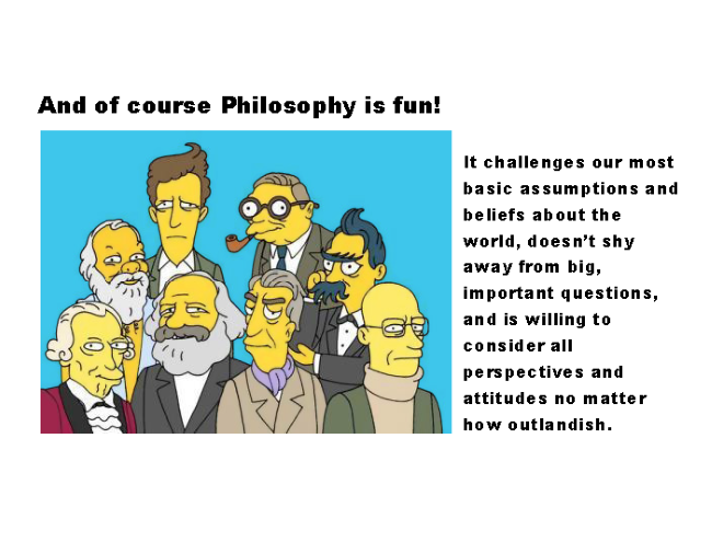 And philosophy is fun!