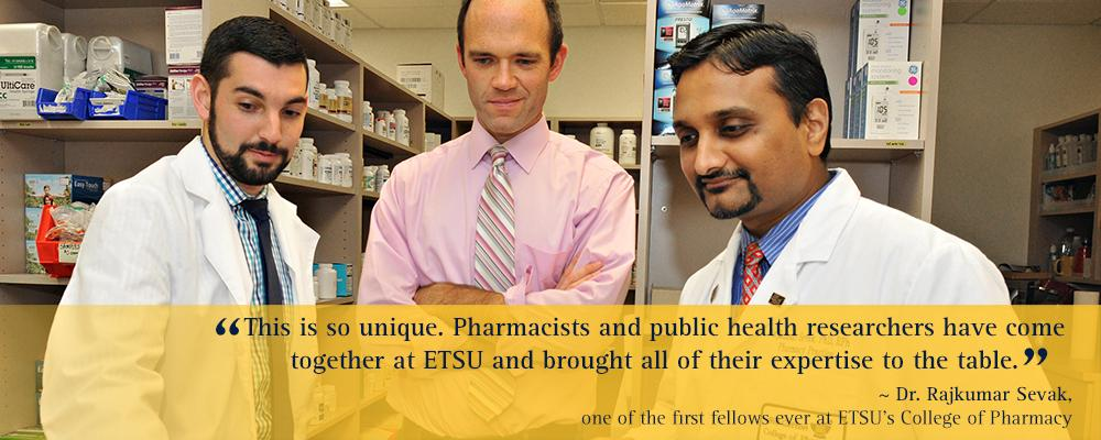 This is so unique. Pharmacists and public health researchers have come together at ETSU and brought all of their expertise to the table. Dr Sevak