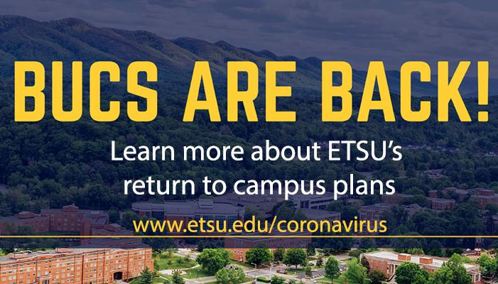 Learn more about ETSU's return to campus plans