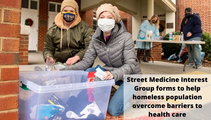 Street Medicine Interest Group forms to help homeless population
