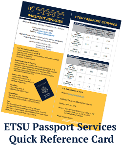 ETSU Passport Services Quick Reference Card