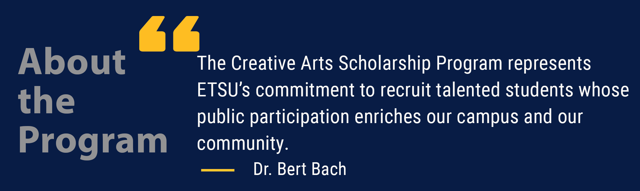 Creative Arts Scholarship Quote