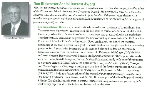Don Dinkmeyer Social Interest Award was created to honor Dr Dinkmeyer, founding editor of the elementary school guidance and counseling jounrnal