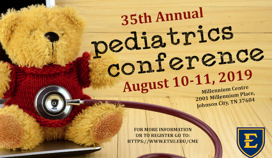 35th Annual ETSU Pediatrics Conference