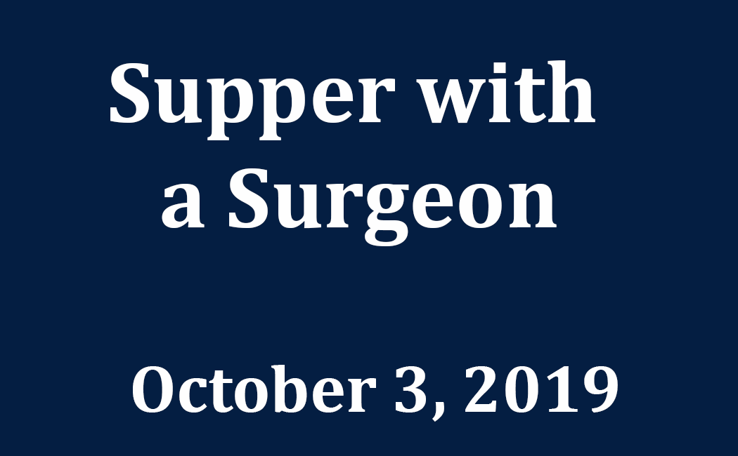 Supper with a Surgeon