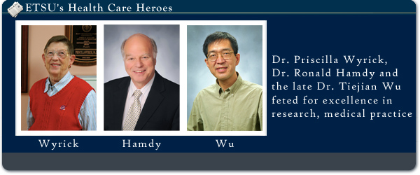 Dr. Priscilla Wyrick, Dr. Ronald Hamdy, and the late Dr. Tiejian Wu