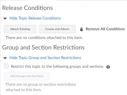 Image of the resitriction tab of the create a topic page. Release Conditions and Group and Section restrictions are listed on this page.