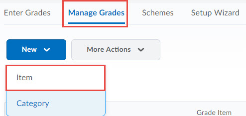 Image of the New Item dropdown on the Manage Grades page.