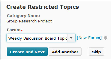 Image of the Create Restricted Topics page with the option to select a preexisting forum or a hyperlink to create a new discussion forum