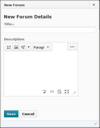The New Forum window contains only a name field and a description field. All other properties should be managed from the discussions tool.