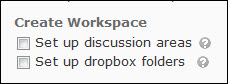 create workspace options: discussion areas and dropbox folders