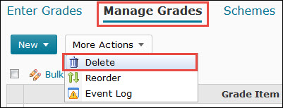 Image of the More Actions button on the Manage Grades screen with the Delete feature highlighted.