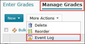 Image of the More Actions button on the Manage Grades screen with the event Log feature highlighted.