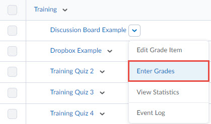 image of manage grades - grade item context menu which lists the following in order: edit grade item, enter grades (selected), view statistics, event log