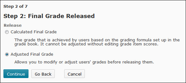 Image of the 2nd step of the grades setup wizard.