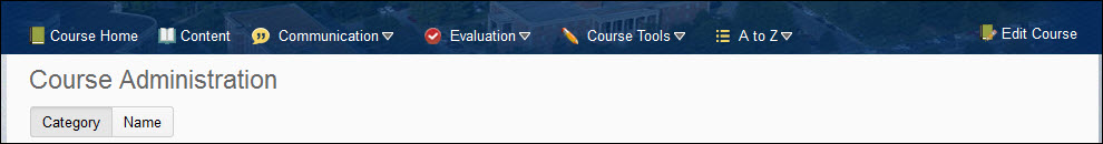 Image of the default course navigation bar. (Course Home, Content, Communication, Evaluation, Course Tools, A-Z, and Edit Course)