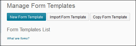 Image of the New Form Template button