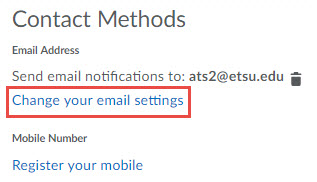 Image of the Contact Methods section of the Notifications set up page with the Change your email settings hyperlink circled.