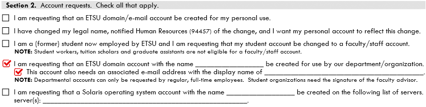 The fourth option in section 2 of the computer account request form needs to be checked when requesting a departmental account.