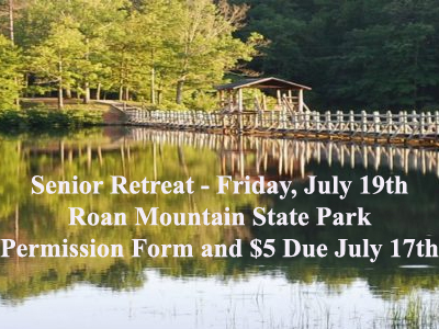 Senior Retreat - Roan Mountain State Park - Friday, July 19th