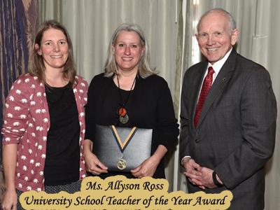 Ms. Allyson Ross - University School Teacher of the Year Award