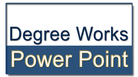 Degree Works Power Point