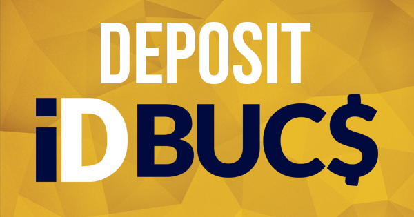 decorative image for Deposit to your ID BUC$!